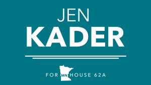 Jen Kader for MN House 62A